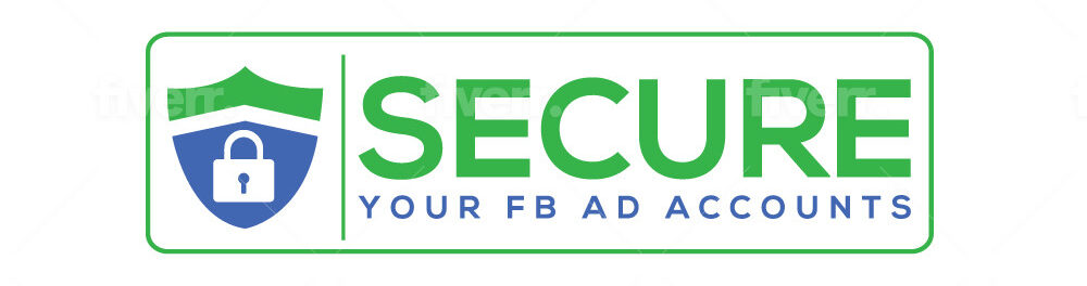 Secure Your Facebook Ad Accounts